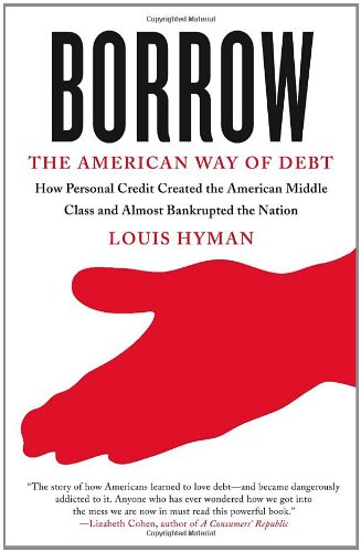 Borrow The American Way of Debt  2012 9780307741684 Front Cover