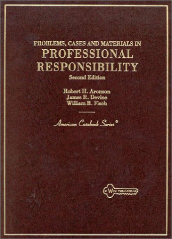 Problems, Cases and Materials on Professional Responsibility 2nd 1995 (Teachers Edition, Instructors Manual, etc.) 9780314064684 Front Cover