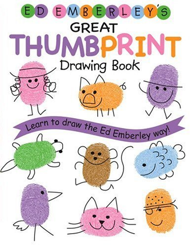 Ed Emberley's Great Thumbprint Drawing Book   2005 9780316789684 Front Cover