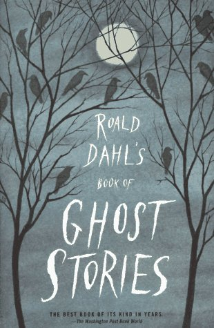 Roald Dahl's Book of Ghost Stories   1993 edition cover