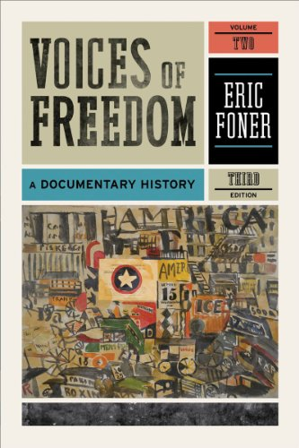 Voices of Freedom A Documentary History 3rd 2010 edition cover
