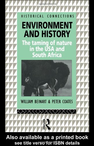 Environment and History The Taming of Nature in the U. S. A. and South Africa  1995 edition cover