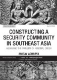 Constructing a Security Community in Southeast Asia ASEAN and the Problem of Regional Order 3rd 2008 (Revised) edition cover