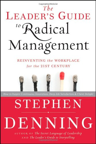 Leader's Guide to Radical Management Reinventing the Workplace for the 21st Century  2010 (Leader's Edition) edition cover