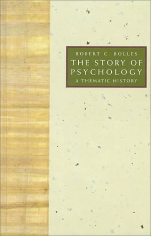Story of Psychology A Thematic History 1st 1993 edition cover