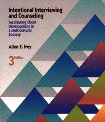 Intentional Interviewing and Counseling Facilitating Client Development 3rd 1994 9780534211684 Front Cover