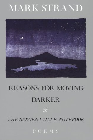 Reasons for Moving, Darker and the Sargentville Not Poems N/A edition cover