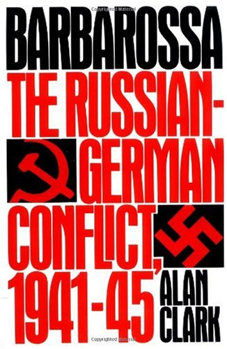 Barbarossa The Russian-German Conflict, 1941-1945 Reprint edition cover
