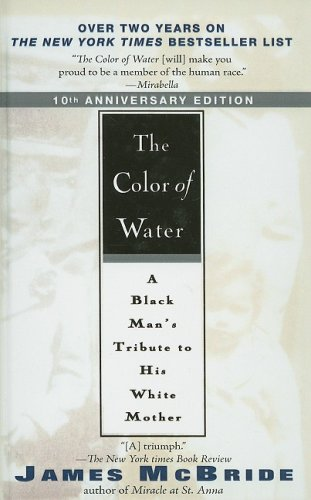 Color of Water A Black Man's Tribute to His White Mother N/A 9780756972684 Front Cover