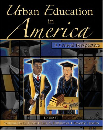 Education in Urban America A Critical Perspective  2004 (Revised) 9780757511684 Front Cover