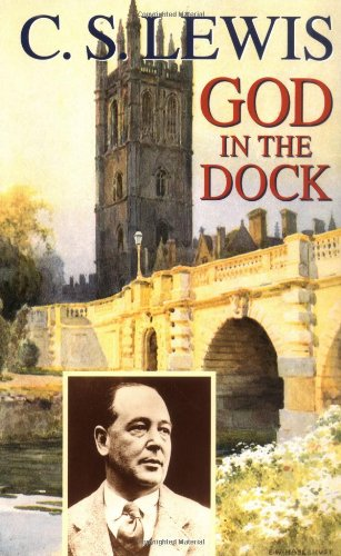 God in the Dock Essays on Theology and Ethics  1972 edition cover