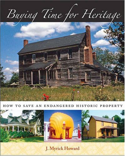 Buying Time for Heritage How to Save an Endangered Historic Property  2007 edition cover