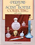 Perfume and Scent Bottle Collecting N/A 9780870694684 Front Cover