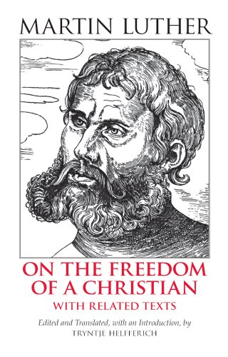 On the Freedom of a Christian With Related Texts  2006 edition cover