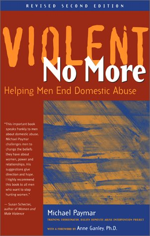 Violent No More Helping Men End Domestic Abuse 2nd 1999 (Revised) edition cover