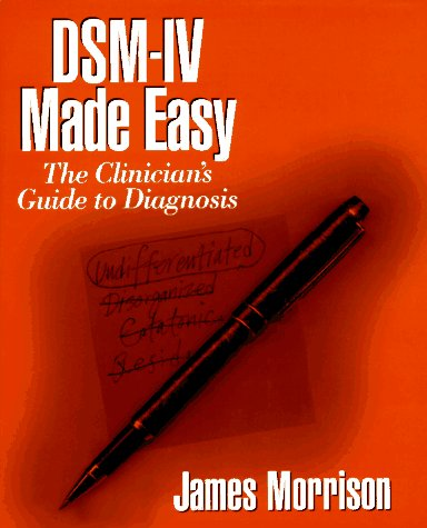 DSM-IV Made Easy The Clinician's Guide to Diagnosis  1995 edition cover
