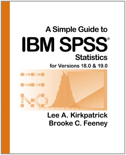 Simple Guide to IBM SPSS� Statistics for Versions 18.0 and 19.0 11th 2012 edition cover