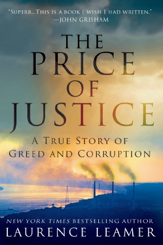 Price of Justice A True Story of Greed and Corruption N/A edition cover