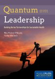 Quantum Leadership: Advancing Innovation, Transforming Health Care  2014 9781284050684 Front Cover