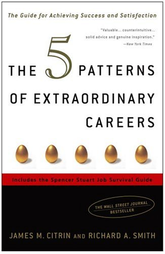 5 Patterns of Extraordinary Careers The Guide for Achieving Success and Satisfaction  2003 edition cover