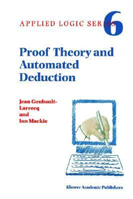 Proof Theory and Automated Deduction   1997 9781402003684 Front Cover