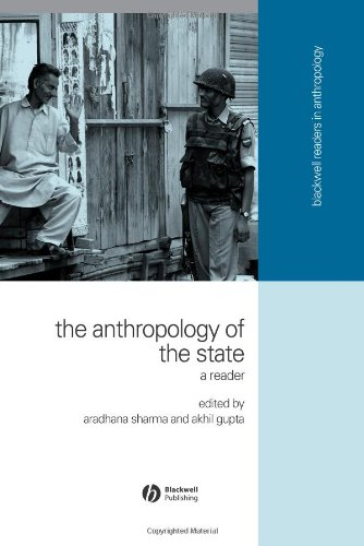 Anthropology of the State A Reader  2006 (Revised) edition cover