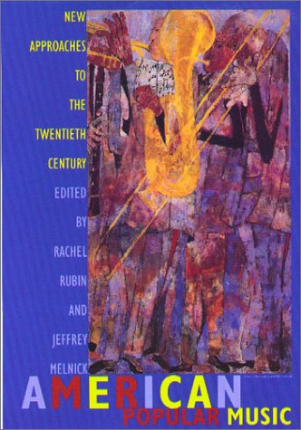 American Popular Music New Approaches to the Twentieth Century  2001 edition cover