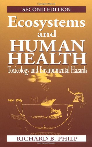 Ecosystems and Human Health Toxicology and Environmental Hazards 2nd 2001 (Revised) edition cover