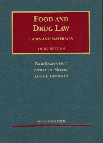 Food and Drug Law Cases and Materials 3rd 2007 (Revised) edition cover