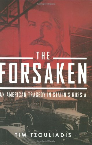 Forsaken An American Tragedy in Stalin's Russia  2008 edition cover