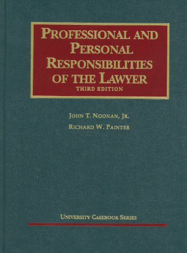 Professional and Personal Responsibilities of the Lawyer  3rd 2011 (Revised) edition cover