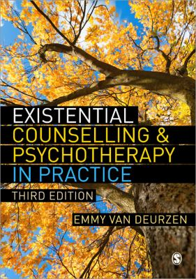 Existential Counselling and Psychotherapy in Practice  3rd 2012 edition cover