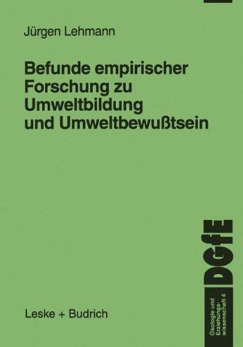 Befunde Empirischer Forschung Zu Umweltbildung Und Umweltbewusstsein:   1999 9783810022684 Front Cover