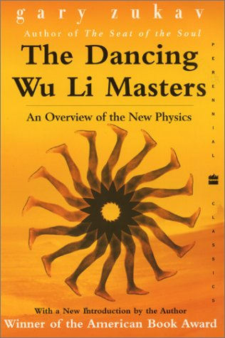Dancing Wu Li Masters An Overview of the New Physics N/A edition cover