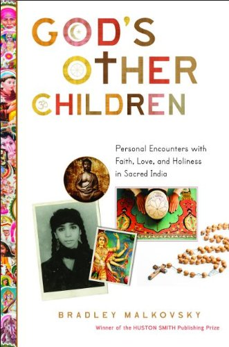God's Other Children Personal Encounters with Faith, Love, and Holiness in Sacred India  2013 edition cover