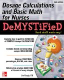 Dosage Calculations and Basic Math for Nurses Demystified:   2015 edition cover