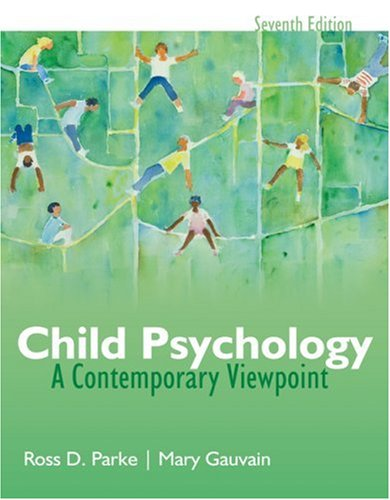 Child Psychology A Contemporary Viewpoint 7th 2009 edition cover