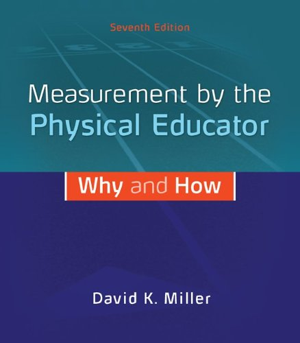 Measurement by the Physical Educator: Why and How  2013 edition cover
