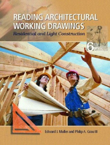 Reading Architectural Working Drawings Residential and Light Construction 6th 2004 (Revised) edition cover