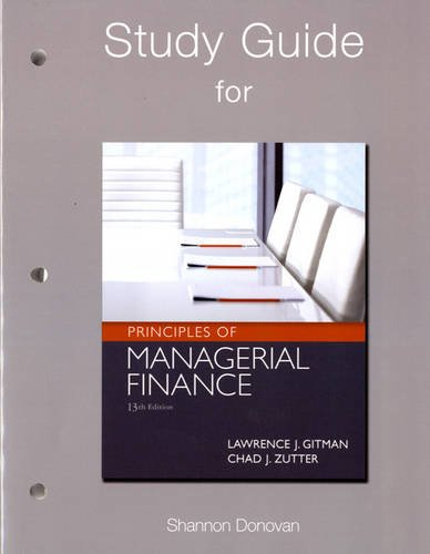 Study Guide for Prinicples of Managerial Finance  13th 2012 (Revised) edition cover