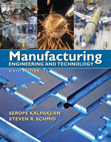 Manufacturing Engineering and Technology  6th 2010 9780136081685 Front Cover