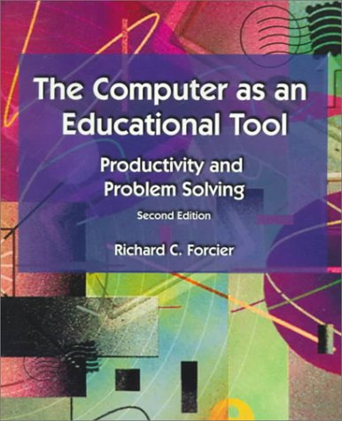 Computers as Educational Tools Productivity and Problem Solving 2nd 1999 9780137419685 Front Cover