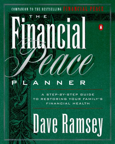 Financial Peace Planner A Step-by-Step Guide to Restoring Your Family's Financial Health  1998 9780140264685 Front Cover