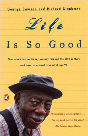 Life Is So Good   2000 (Reprint) edition cover
