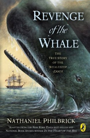 Revenge of the Whale The True Story of the Whaleship Essex Reprint edition cover