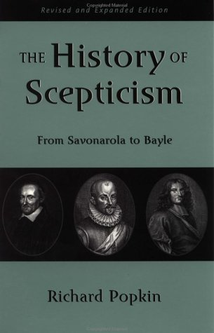 History of Scepticism From Savonarola to Bayle 2nd 2002 (Revised) edition cover