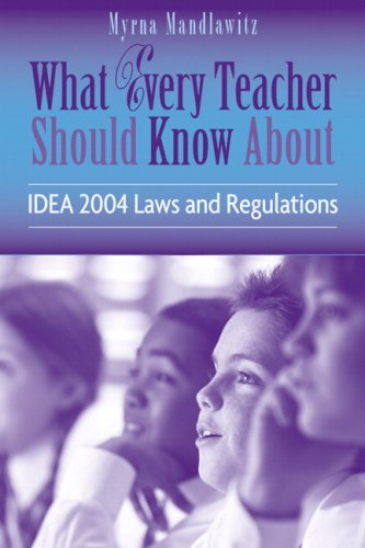 What Every Teacher Should Know about IDEA 2004 Laws and Regulations   2007 edition cover