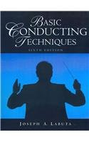 Basic Conducting Techniques with Media  6th 2010 edition cover