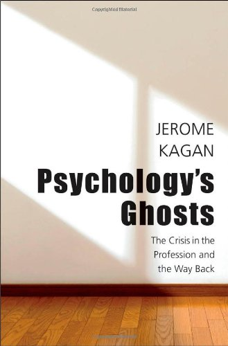 Psychology's Ghosts The Crisis in the Profession and the Way Back  2012 edition cover