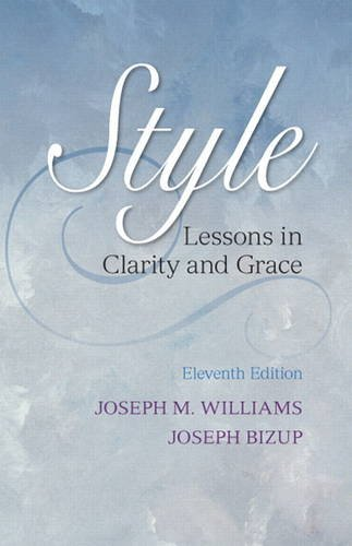 Style Lessons in Clarity and Grace 11th 2014 9780321898685 Front Cover